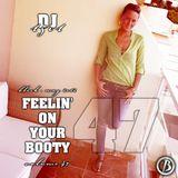 DJ 1501 - FEELIN ON YOUR BOOTY VOL 47 - MAY 2012