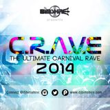 CRAVE | The Ultimate Carnival Rave