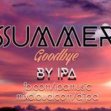 Ipa - Summer Goodbye 2015