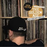 Spin Doctor - The Golden Age: 90's Hip-Hop Special