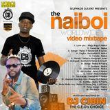 2018 NAIBOI WORLDWIDE HYPE MIX- DJ CIBIN KENYA