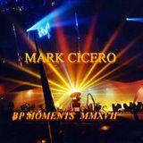 Mark Cicero - BP MOMENTS 2018