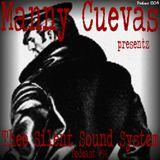 Manny Cuevas Aka DJ M-TRAXXX Presentz Thee Silent Sound System Podcast #96 - August 29th 2017'