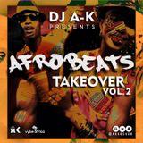 DJ A-K Presents: Afrobeats Takeover
