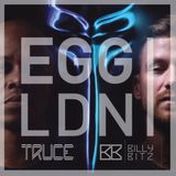 Truce & Billy Bitz back2back LIVE @ EGG LDN
