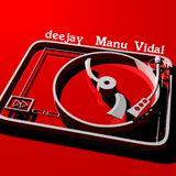 Manu Vidal - remezclado con temas de antes