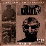 12 FINGER DAN Best of Series Vol. 69 (MF DOOM)