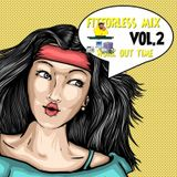 FITFORLESS)MIX VOL.II DANCE WITH THE FAMOUSDATSMYDJPRESENTS