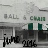 Live @ Ball & Chain June 2016