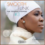 SMOOTH FUNK for Chicago Steppers, Vol. 3