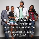 The Dave Maxx Said Show - Oct. 26, 2015 - Why are we looking to Celebrities for guidance?