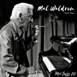 Mo'Jazz 211: Mal Waldron Special - Part One