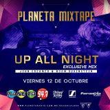 UpAllNight - Live Mix October 2018 (Mixtape, Planeta 94.7 Guadalajara)