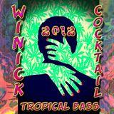 WInick - Tropical Bass Cocktail (Autumn 2012)