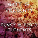 "Matt G. AKA Matías Giunta - Part 4: ""Disco & Funky Elements"""