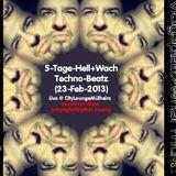 5-Tage-Hell+Wach-Techno-Beatz zwaehnn dhee Live @ CityLoungeMülheim (23-Feb-2013)