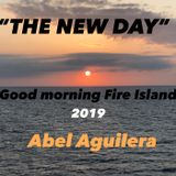 GOOD MORNING FIRE ISLAND 2019