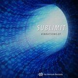 Sublimit - Vibrations EP: Release Mix [NVR029: OUT NOW!]