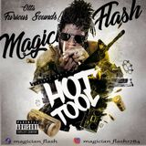 MAGICIAN FLASH - HOT TOOL MIXTAPE NOV 2017