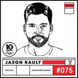 electrocaïne session #075 - Jason Rault