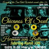 CHICANOS OF SOUL MIX FOR MARCH 30TH 2019