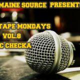 Mixtape Mon Vol 8: MIC CHECKA