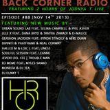 BACK CORNER RADIO: Episode #88 (Nov 14th 2013)
