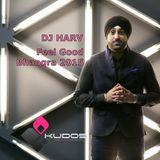 Feel Good Bhangra 2015 - DJ Harv - LIVE MIX - E3UK Podcast