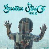 VA - Écoutez StriCt (Vol. 2) (Summer 2015)