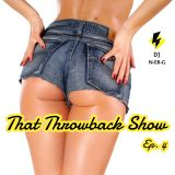 That Throwback Show Ep. 4