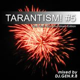 "TARANTISM! #05 ""New Year's Eve Countdown Edition"" (EDM-Mix December 2014)"