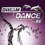 Dream Dance Vol.82 Mixed  By  Kai Tracid