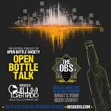 Open Bottle Talk Ep 84