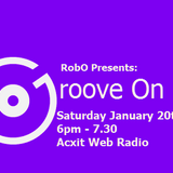 Groove On RobO Jan 20th 2018