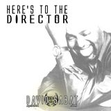 Here's to the Director (April 2014)