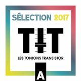 Sélection 2017 A - Best music of 2017 by Les Tontons Transistor