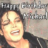 Michael Jackson 55th Birthday Podcast Part 2.