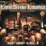 LoneStar Lounge -2000's Texas Hip Hop