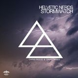 Helvetic Nerds - Stormwatch (Chris Reece & Dinka Old Fashion Mix)