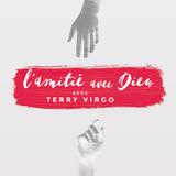 L'amitié avec Dieu - Terry Virgo - Session 3