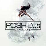 POSH DJ Mikey B 9.18.18