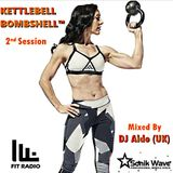 Kettlebell Bombshell™ 2nd Session