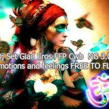 Dj Set Gian Eros FFP Cwb  NG 3.0 -  Emotions and feelings FREE TO FLY