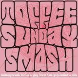 Toffee Sunday Smash episode #25