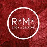 Romo's Back2groove /// Juke - Trap - Garage house - R&B - Funk - Bass - House - Future Garage ///