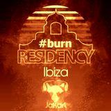 Burn Residency 2016 - Deep Vocal Seductive Ibiza Opening - Jakarl