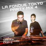 La Fondue Tokyo Party Mix IV