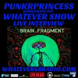 PunkrPrincess Whatever Show live with Brain Fragment on whatever68.com 9/18/18