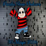 Panda Show - Mayo 30, 2016 - Podcast.