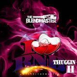 I luv RNB Thuggin 2